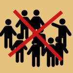 Ansammlungen vermeiden!
