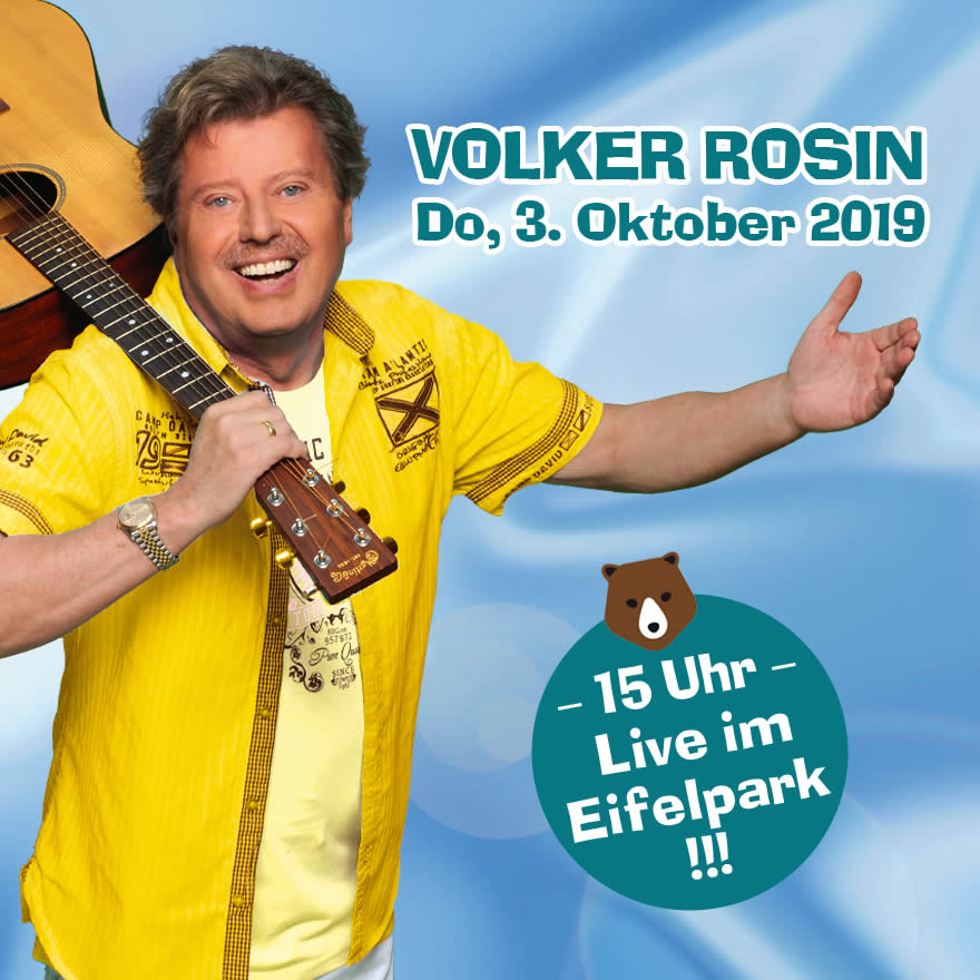 Volker Rosin Konzert im Eifelpark am 3.10.2019