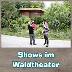 Waldtheater Shows im Eifelpark 2018